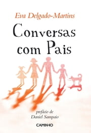 Conversas com Pais ebook by Eva Delgado-martins