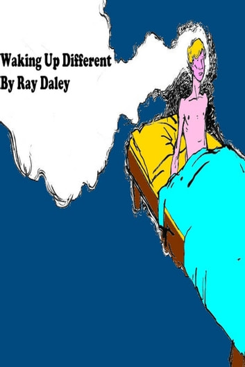 Waking Up Different ebook by Ray Daley