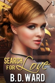 Search for Love ebook by BD Ward