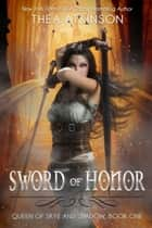 Sword of Honor ebook by Thea Atkinson