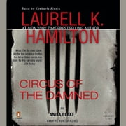 Circus of the Damned - An Anita Blake, Vampire Hunter Novel audiobook by Laurell K. Hamilton