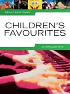 Really Easy Piano: Children's Favourites ebook by Wise Publications