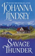Savage Thunder ebook by Johanna Lindsey