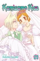 Kamisama Kiss, Vol. 25 ebook by Julietta Suzuki