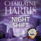 Night Shift - Now a major new TV series: MIDNIGHT, TEXAS audiobook by Charlaine Harris