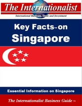 Key Facts on Singapore - Essential Information on Singapore ebook by Patrick W. Nee