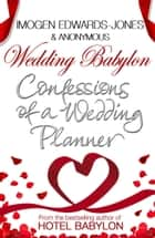 Wedding Babylon ebook by Imogen Edwards-Jones