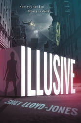 Illusive ebook by Emily Lloyd-Jones