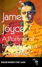 Portrait of the Artist as a Yound Man ebook by James Joyce