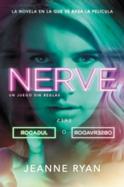 Nerve - Un juego sin reglas ebook by Jeanne Ryan