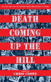 Death Coming Up the Hill ebook by Chris Crowe