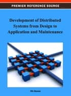 Development of Distributed Systems from Design to Application and Maintenance ebook by Nik Bessis