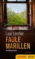 Faule Marillen ebook by Lisa Lercher