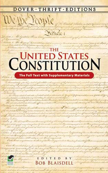 The United States Constitution - The Full Text with Supplementary Materials ebook by
