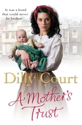 A Mother's Trust ebook by Dilly Court