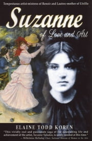 Suzanne: Of Love and Art ebook by Elaine Todd Koren