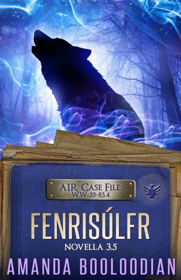 Fenrisúlfr - Novella 3.5 ebook by Amanda Booloodian