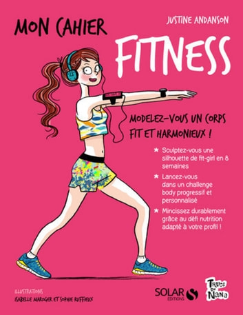 Mon cahier Fitness ebook by Justine ANDANSON