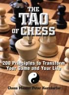 The Tao Of Chess ebook by Peter Kurzdorfer