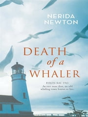 Death Of A Whaler ebook by Nerida Newton
