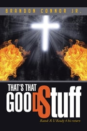 That's That Good Stuff ebook by Brandon Connor Jr.