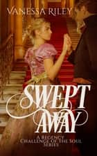 Swept Away ebook by Vanessa Riley