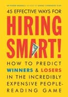 Hiring Smart! ebook by Pierre Mornell,Regan Dunnick