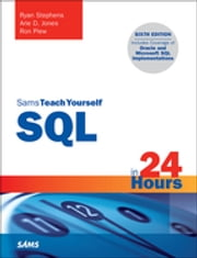 SQL in 24 Hours, Sams Teach Yourself ebook by Ryan Stephens,Arie D. Jones,Ron Plew