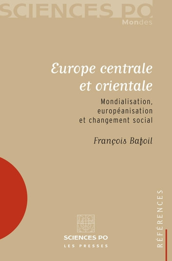 Europe centrale et orientale ebook by François Bafoil