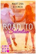 Road to Salvation eBook by Martina Riemer