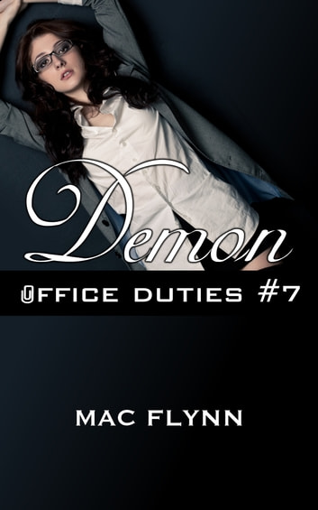 Demon Office Duties #7 ebook by Mac Flynn