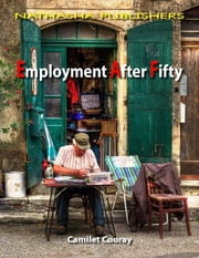 Employment After Fifty ekitaplar by Camilet Cooray