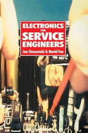Electronics for Service Engineers ebook by Dave Fox