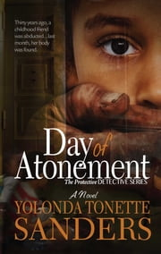 Day of Atonement - A Novel ebook by Yolonda Tonette Sanders