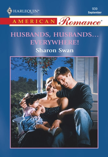 Husbands, Husbands...Everywhere! (Mills & Boon American Romance) ebook by Sharon Swan