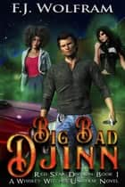 Big Bad Djinn - Red Star Division, #1 ebook by F.J. Wolfram