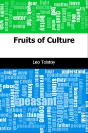 Fruits of Culture ebook by Leo graf Tolstoy