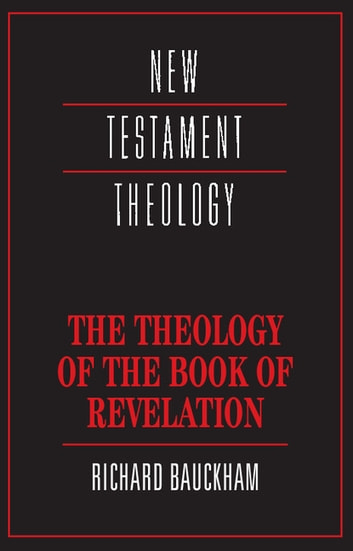 The theology of the book of revelation ebook by richard bauckham the theology of the book of revelation ebook by richard bauckham fandeluxe Images