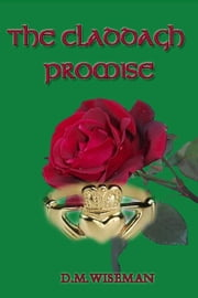 The Claddagh Promise ebook by DM Wiseman