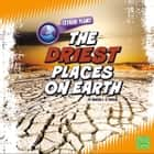 Driest Places on Earth, The audiobook by Martha Rustad