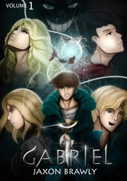 GABRIEL - THE FIRST DAY ebook by Jaxon Brawly