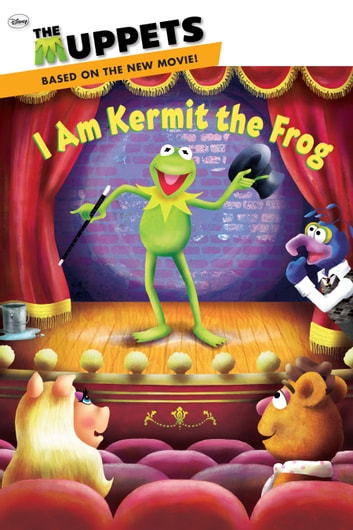 Muppets i am kermit the frog ebook by ray santos 9781423165750 muppets i am kermit the frog ebook by ray santos fandeluxe Gallery