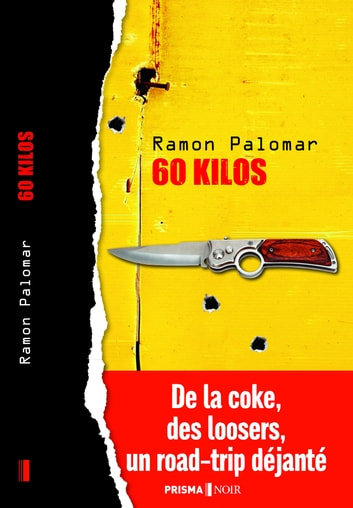 60 kilos ebook by Ramon Palomar