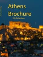 Athens Brochure ebook by R.G. Richardson