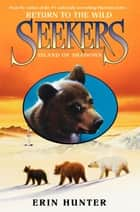 Seekers: Return to the Wild #1: Island of Shadows ebook by
