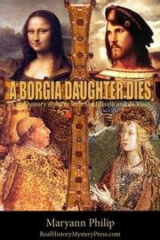 A Borgia Daughter Dies ebook by Maryann Philip