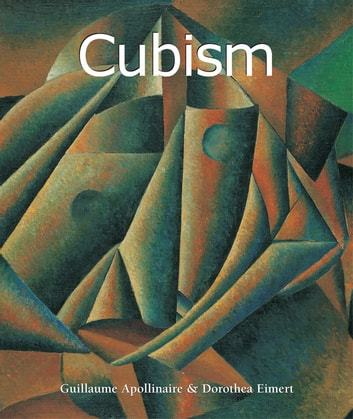Cubism ebook by Guillaume Apollinaire,Dorothea Eimert