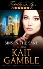 Sins in the Sand ebook by Kait Gamble