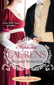 Beyond Seduction - Number 6 in series ebook by Stephanie Laurens