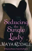 Seducing the Single Lady